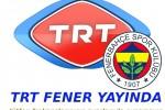 TRT fener yayın hayatına başladı.